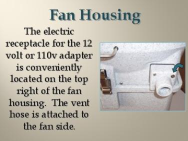 Fan Housing and Hose Attachment