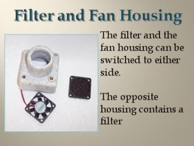 Filter and Fan Housing