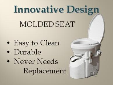 Innovative Design, Molded Seat,